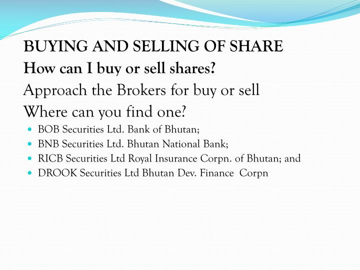 BUYING AND SELLING OF SHARE