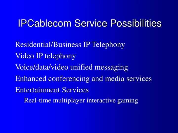 IPCablecom Service Possibilities