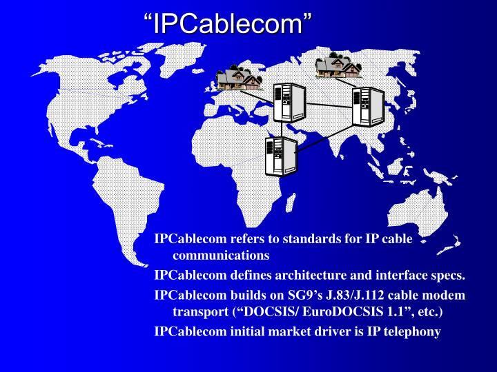 """IPCablecom"""