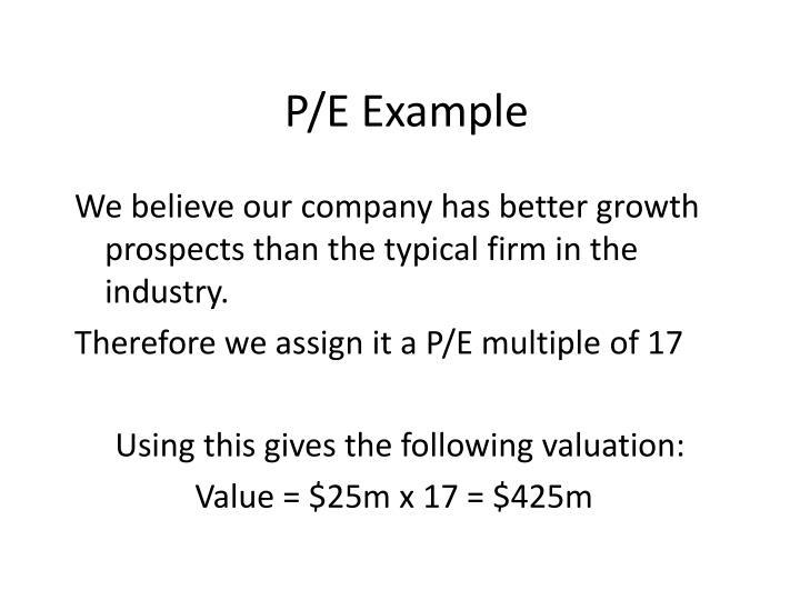 P/E Example