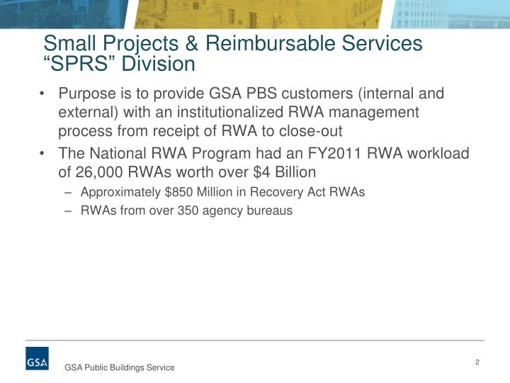 Small projects reimbursable services sprs division