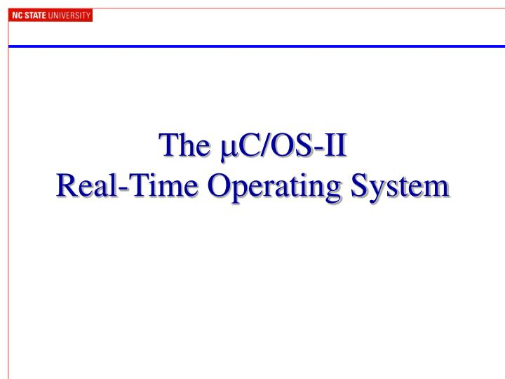 The m c os ii real time operating system