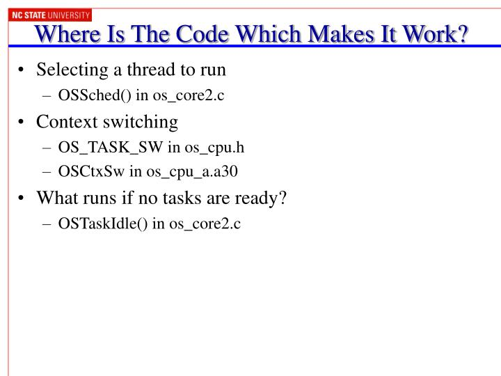 Where Is The Code Which Makes It Work?