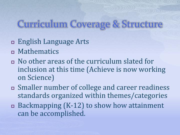 Curriculum Coverage & Structure
