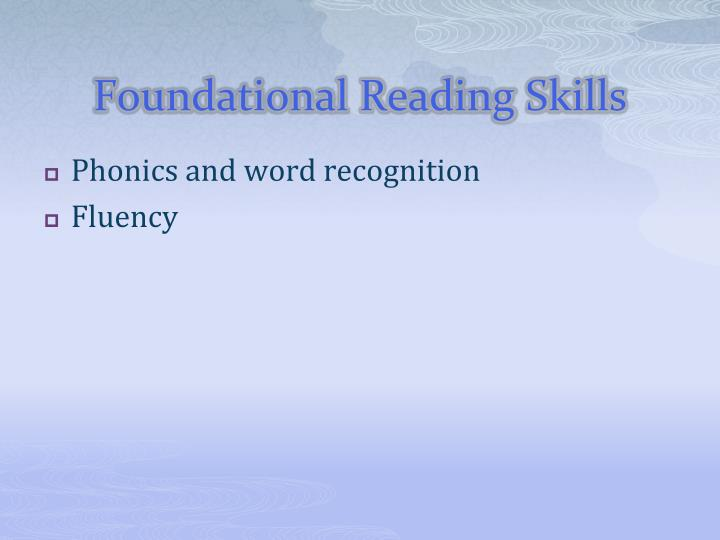 Foundational Reading Skills