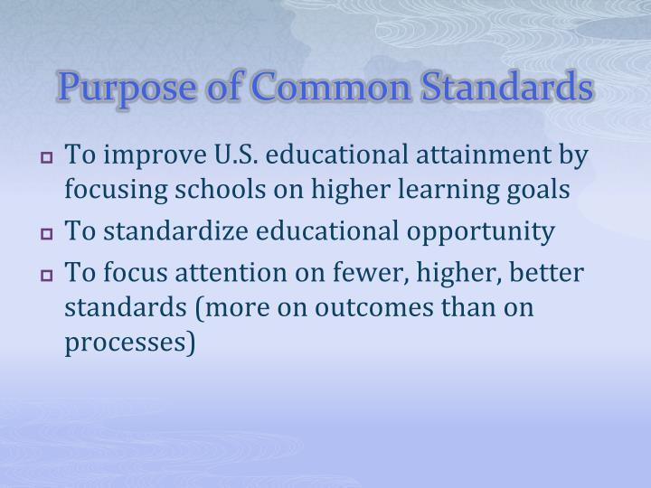Purpose of Common Standards