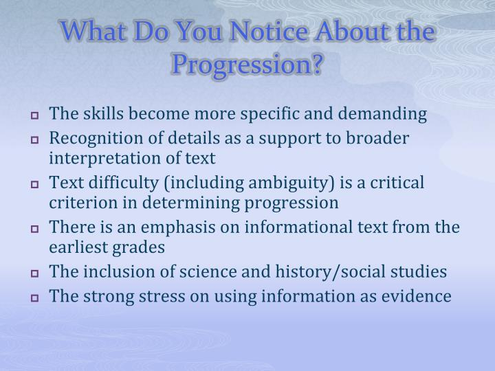 What Do You Notice About the Progression?