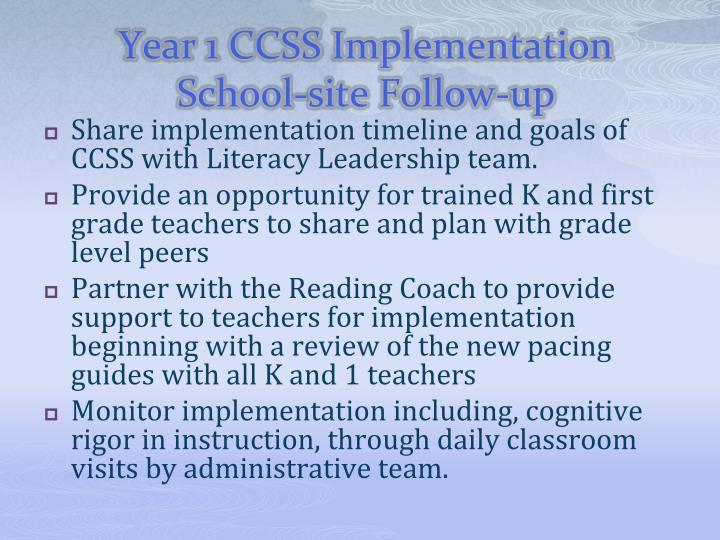 Year 1 CCSS Implementation