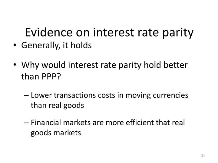 Evidence on interest rate parity