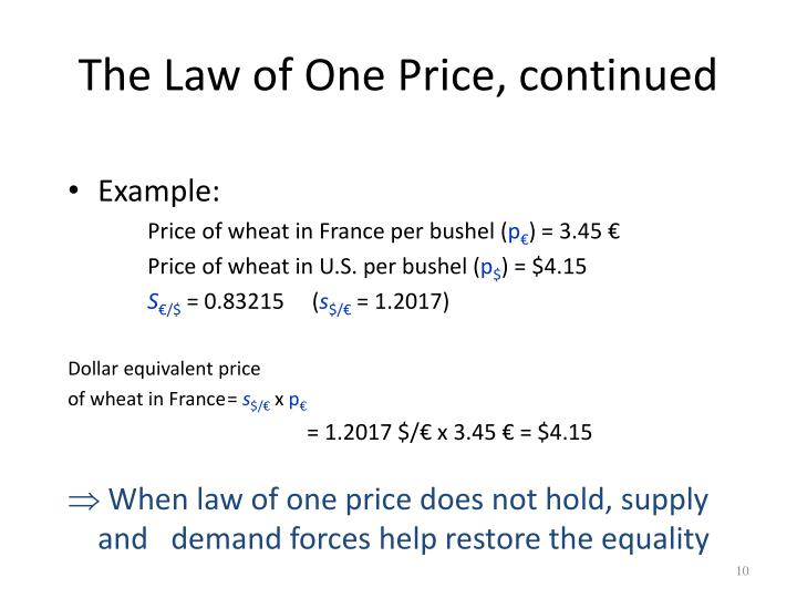 The Law of One Price, continued