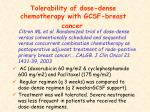 tolerability of dose dense chemotherapy with gcsf breast cancer