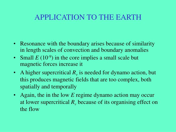 APPLICATION TO THE EARTH