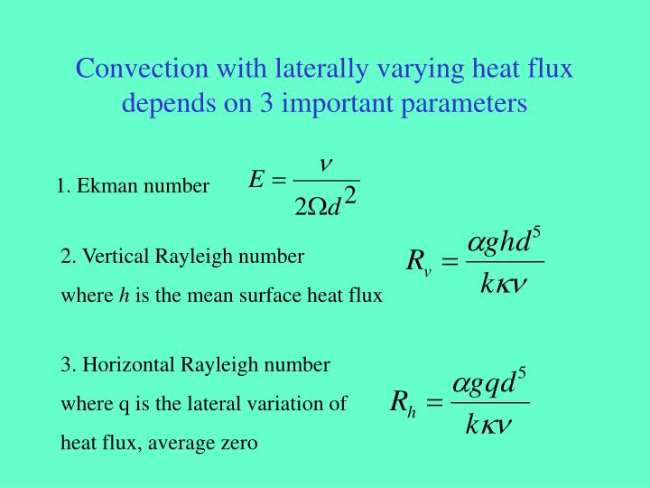 Convection with laterally varying heat flux depends on 3 important parameters