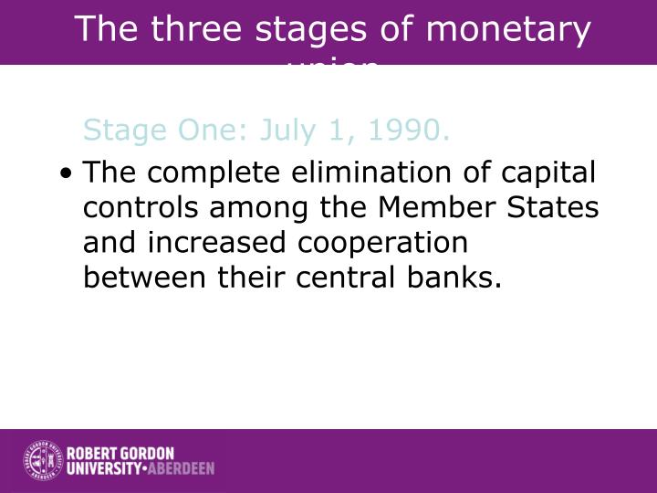 The three stages of monetary union