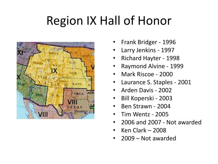 Region IX Hall of Honor