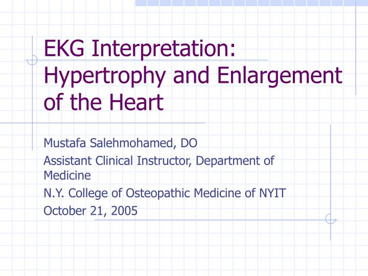 Ekg interpretation hypertrophy and enlargement of the heart