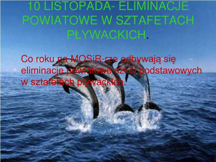 10 listopada eliminacje powiatowe w sztafetach p ywackich