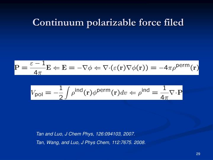 Continuum polarizable force filed