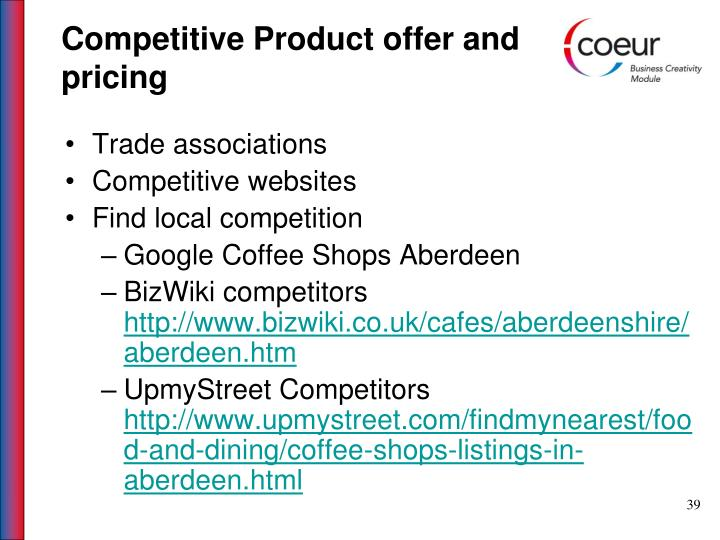 Competitive Product offer and