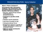 prevention solution home visitation