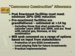 commence construction allowance