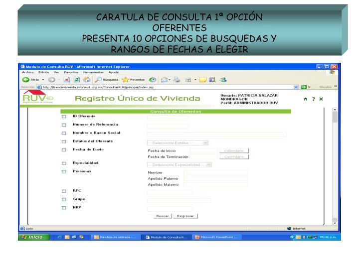 CARATULA DE CONSULTA 1ª OPCIÓN