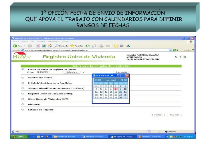 1ª OPCIÓN FECHA DE ENVIO DE INFORMACIÓN