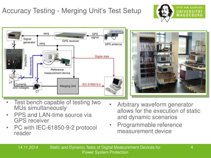 Accuracy Testing - Merging Unit's Test Setup