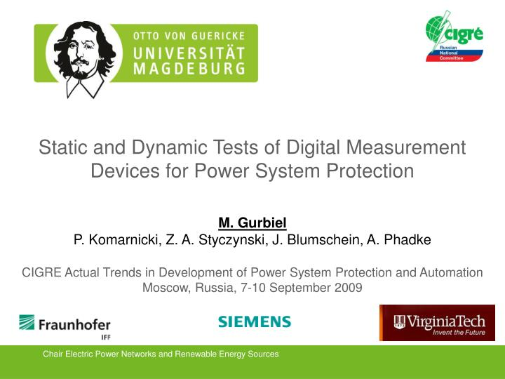 Static and dynamic tests of digital measurement devices for power system protection