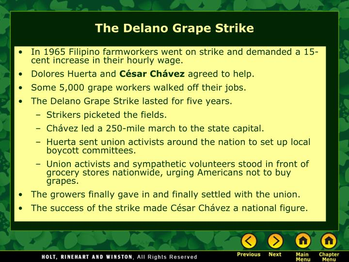 In 1965 Filipino farmworkers went on strike and demanded a 15-cent increase in their hourly wage.