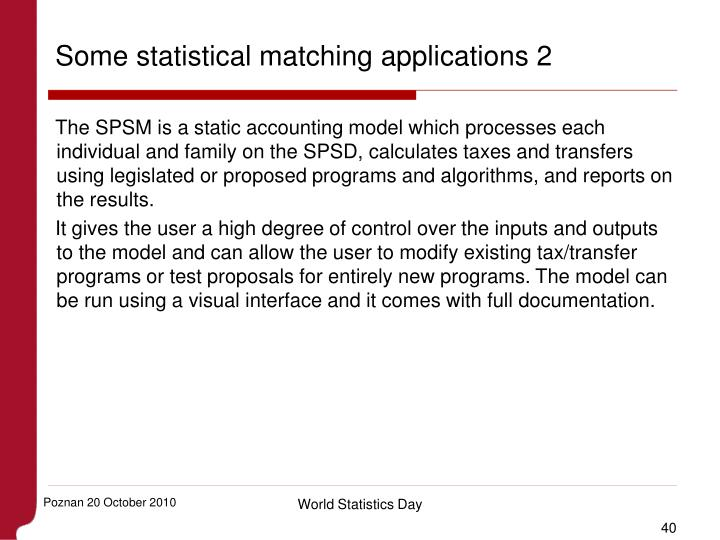 Some statistical matching applications 2