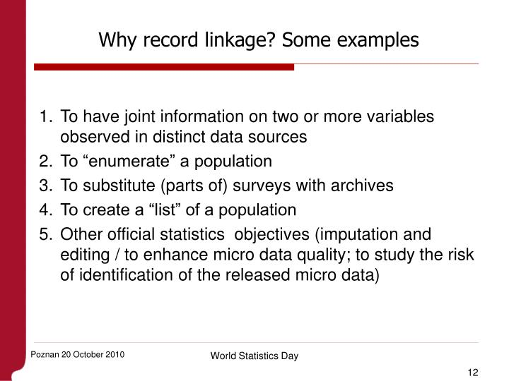 Why record linkage? Some examples