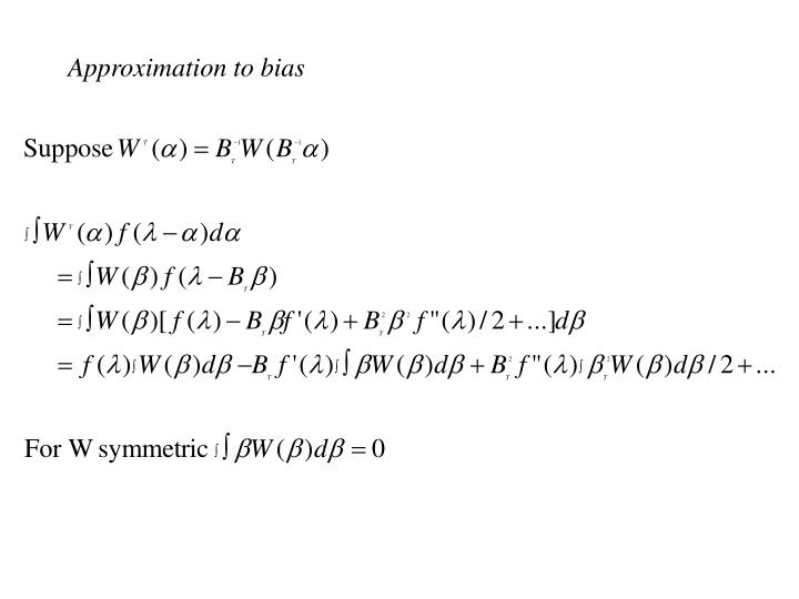 Approximation to bias