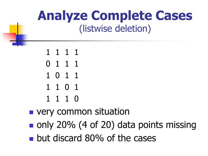 Analyze Complete Cases