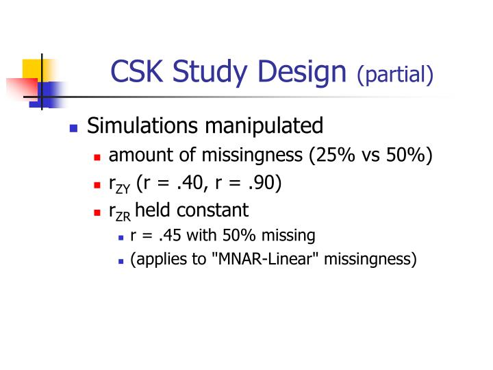 CSK Study Design