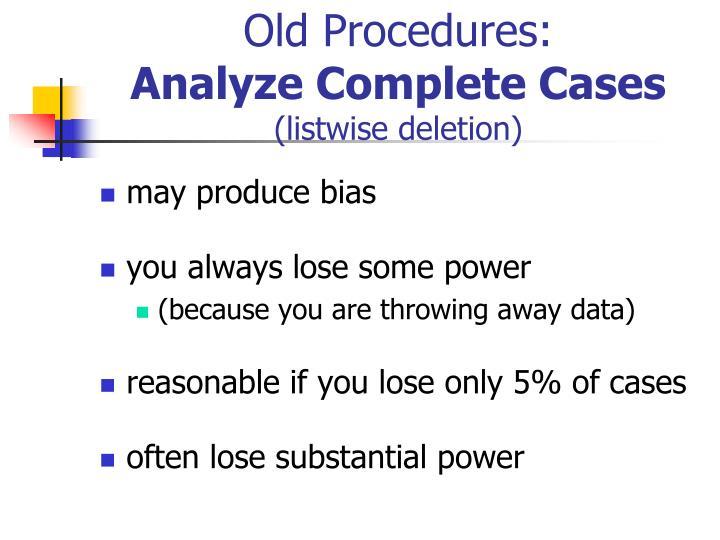 Old Procedures: