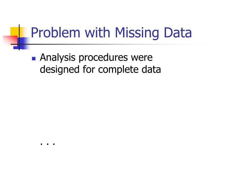 Problem with Missing Data