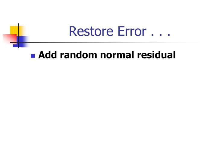 Restore Error . . .
