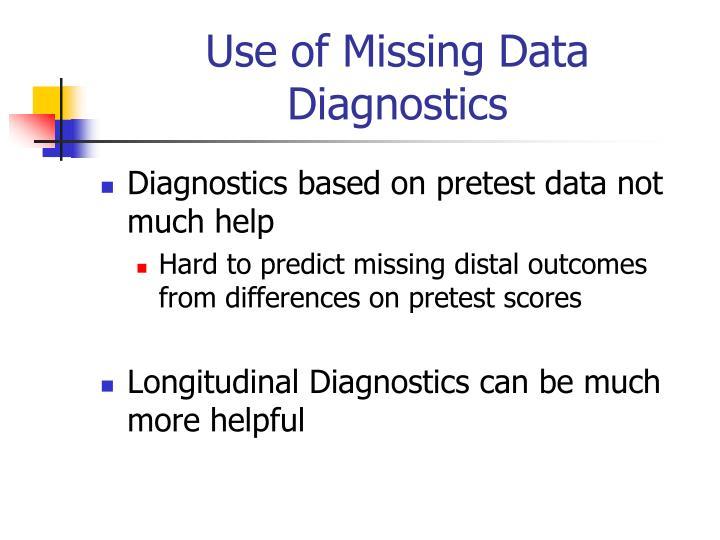 Use of Missing Data Diagnostics