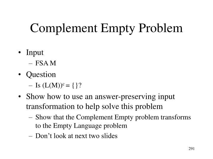 Complement Empty Problem