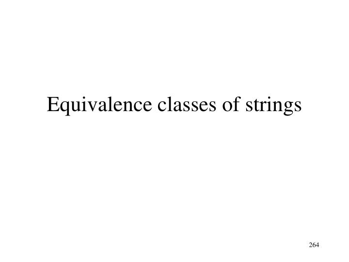 Equivalence classes of strings