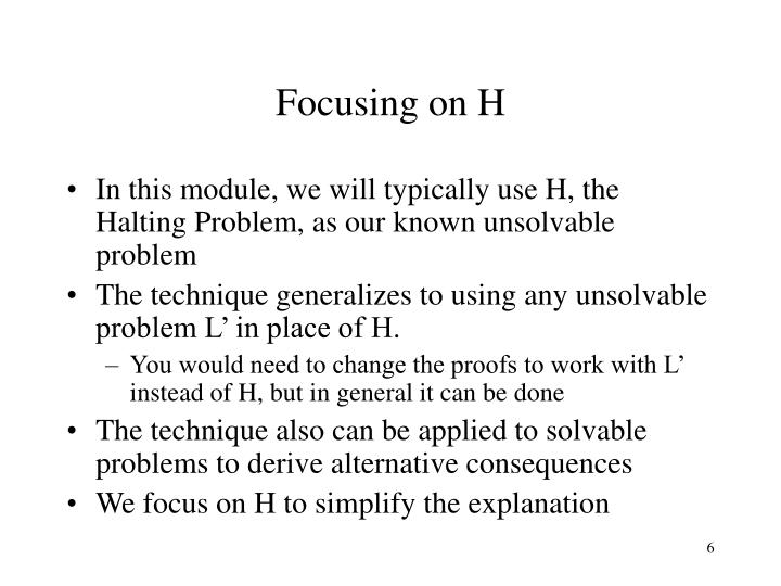 Focusing on H