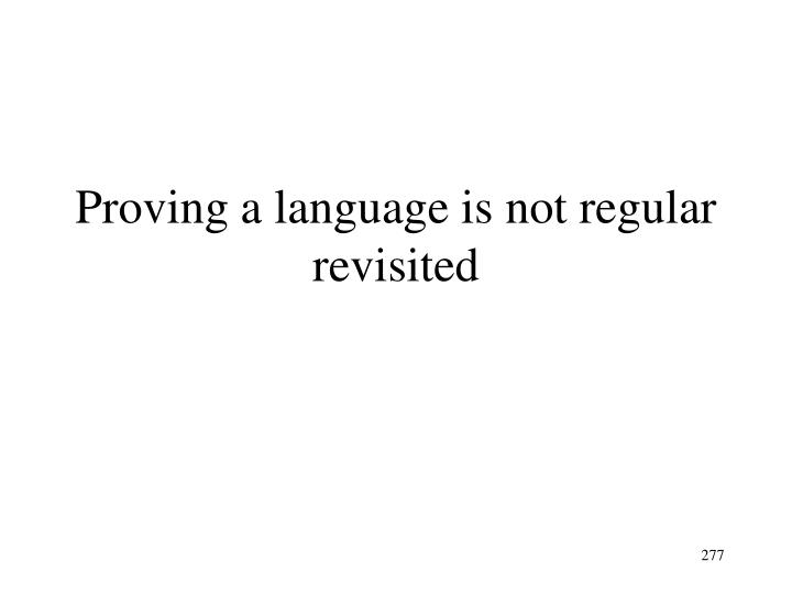 Proving a language is not regular revisited