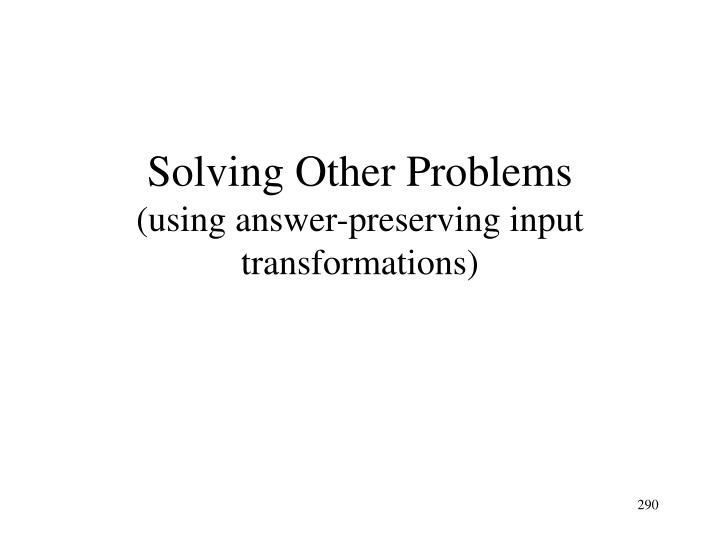 Solving Other Problems