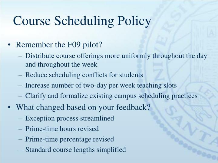 Course Scheduling Policy