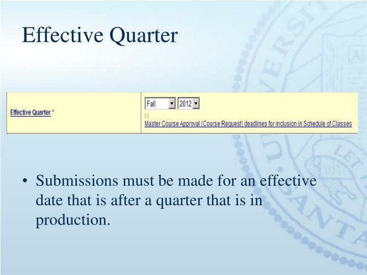 Effective Quarter