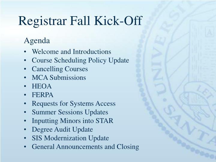 Registrar fall kick off