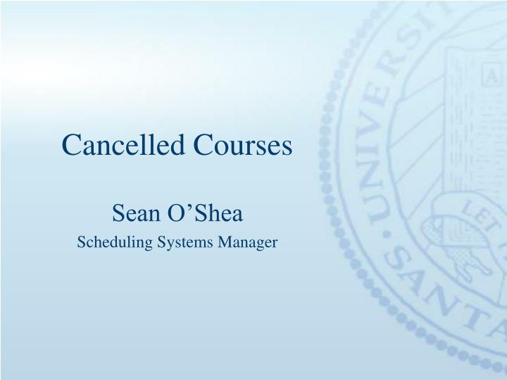 Cancelled Courses