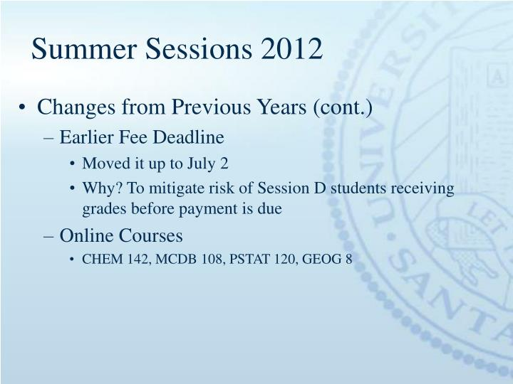 Summer Sessions 2012