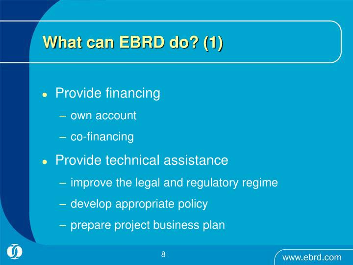 What can EBRD do? (1)